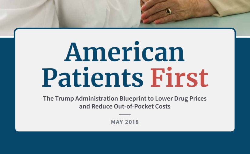 Trump administrations blueprint to address drug prices trump administrations blueprint to address drug prices malvernweather Choice Image